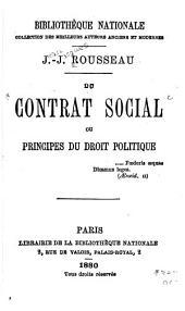 Du contrat social: ou, Principes du droit politique ...