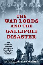 The War Lords and the Gallipoli Disaster