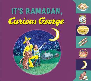 It s Ramadan  Curious George