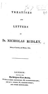 Treatises and Letters. [With a portrait.]