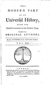 An Universal History, from the Earliest Accounts to the Present Time: Volume 60