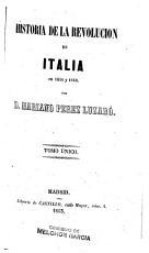 Historia de la revoluci  n de Italia en 1848 y 1849 PDF