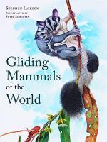 Gliding Mammals of the World PDF
