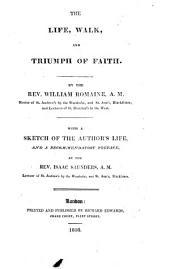 The Life, Walk and Triumph of Faith ...