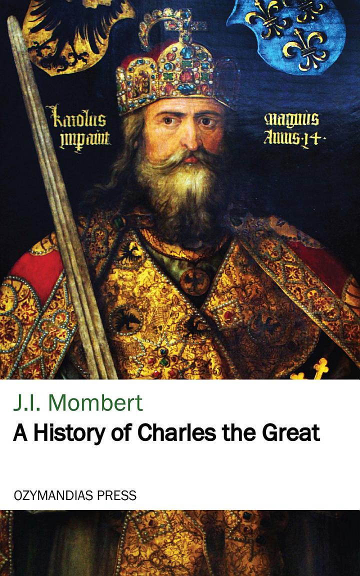 A History of Charles the Great