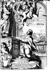 Ignatius insignium, epigrammatum et elogiorum centuriis expressus a Carolo Bovio Soc. Iesu