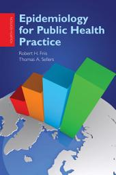 Epidemiology for Public Health Practice: Edition 4