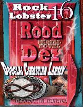 Rood Der: 16: Rock Lobster