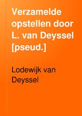 Verzamelde opstellen door L. van Deyssel [pseud.]: Volume 8
