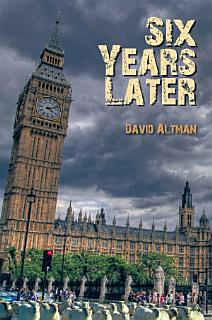 Six Years Later Book