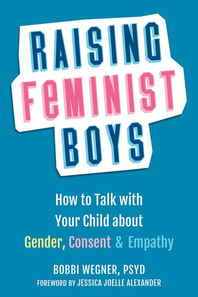 Download Raising Feminist Boys Book