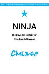 Ninja: The Boundaries of Bloodlust