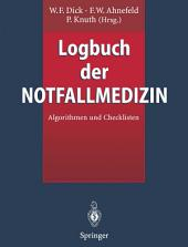 Logbuch der Notfallmedizin: Algorithmen und Checklisten