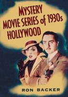 Mystery Movie Series of 1930s Hollywood PDF