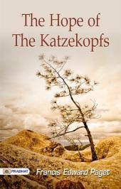 The Hope of the Katzekopfs: A Fairy Tale
