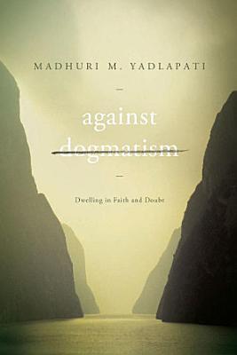 Against Dogmatism PDF