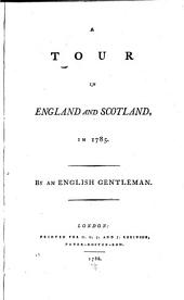 A Tour in England and Scotland, in 1785