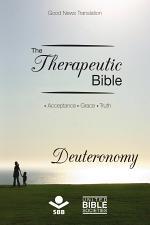 The Therapeutic Bible – Deuteronomy