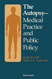 The Autopsy—Medical Practice and Public Policy