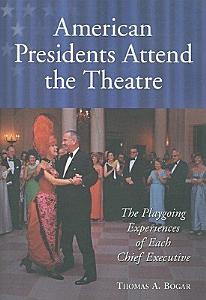 American Presidents Attend the Theatre PDF