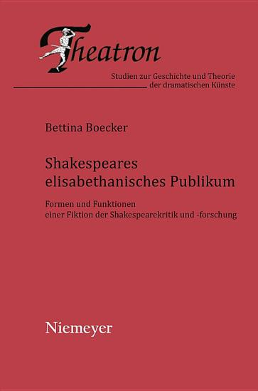 Shakespeares elisabethanisches Publikum PDF
