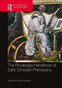 The Routledge Handbook of Early Christian Philosophy PDF