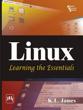 Linux: Learning the Essentials