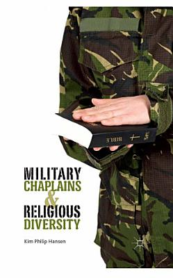 Military Chaplains and Religious Diversity PDF
