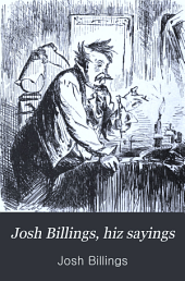 Josh Billings, Hiz Sayings