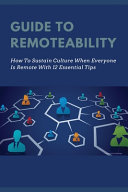 Guide To Remoteability