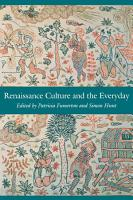 Renaissance Culture and the Everyday PDF