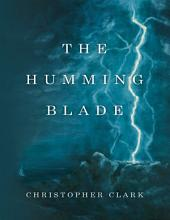 The Humming Blade