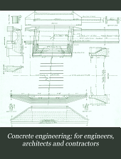 Concrete Engineering; for Engineers, Architects and Contractors: Volume 3, Issue 7