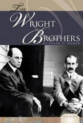 Wright Brothers: Inventing Flight for Man