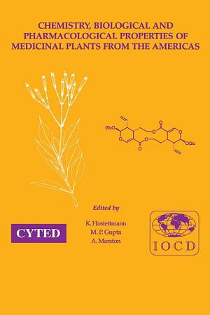 Chemistry  Biological and Pharmacological Properties of Medicinal Plants from the Americas PDF