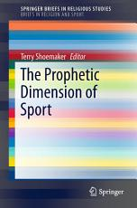 The Prophetic Dimension of Sport PDF
