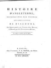 Histoire d'Angleterre, représentée par figures accompagnées de discours: Le figures gravées par François-Ann David, le discours par Le Tourneur et Guyot ... ...