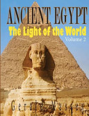 Ancient Egypt  the Light of the World PDF