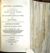 Ṛig-Veda-sanhitá: A Collection of Ancient Hindu Hymns, Volume 3