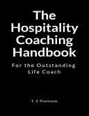 The Hospitality Coaching Handbook