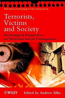 Terrorists  Victims and Society