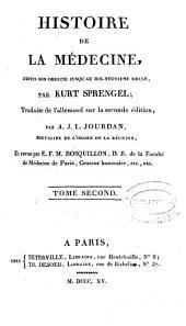 Histoire de la Médecine, depuis son origine jusqu'au dix-neuvième siècle: Volume2