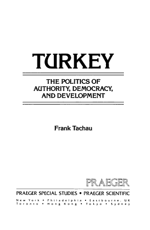 Turkey  the Politics of Authority  Democracy  and Development PDF