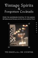Vintage Spirits   Forgotten Cocktails