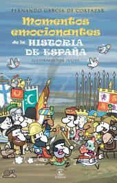 Los momentos más emocionantes de la historia de España