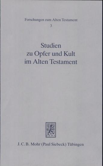 Studien zu Opfer und Kult im Alten Testament PDF
