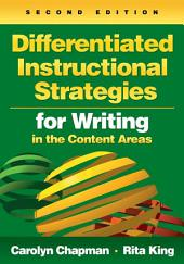 Differentiated Instructional Strategies for Writing in the Content Areas: Edition 2