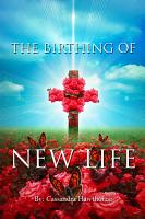 The Birthing of New Life PDF