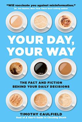 Your Day  Your Way