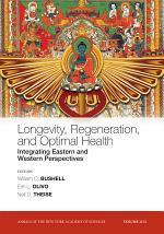 Longevity, Regeneration, and Optimal Health